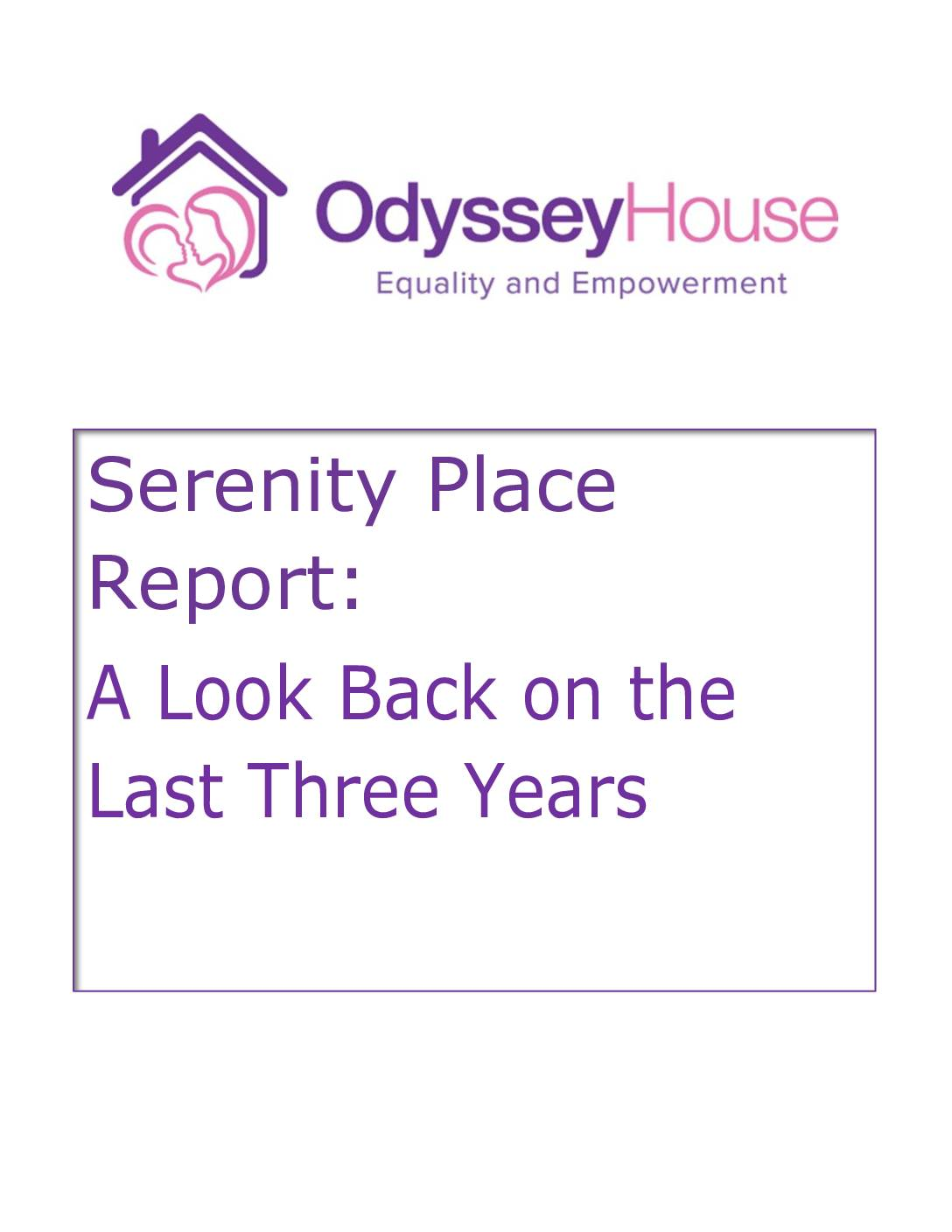 Serenity Place 3-Year Report